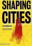 Shaping Cities
