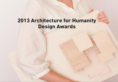 2013 Architecture for Humanity Design Awards