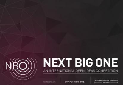 'Next Big One' International Open Ideas Competition