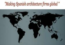 Making Spanish architecture firms global
